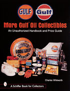 More Gulf Oil Collectibles, Charles Whitworth, Paperback