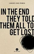 In The End They Told Them All To Get Lost By Natalia Hero 9781771861748
