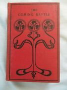 1899 The Coming Battlehistory Of National Banking Power In The Us-first Edition