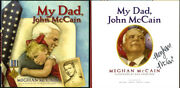 Meghan Mccain Signed Autographed My Dad John Mccain Hc 1st Edition 1st Print New