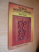 Mack Sutter Floral Wood Carving Full-size Patterns Instructions For 21 Projects