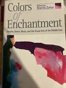 Colors Of Enchantment Theater, Dance, Music, And The Visual Arts Of The Middle