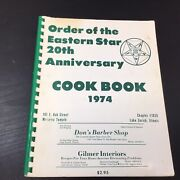 1974 Vtg Order Of Eastern Star 20th Anniversary Cook Book Chapter 1026 Illinois