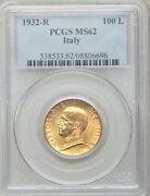 Italy 1932-r Yr.x 100 Lire Uncirculated Gold Coin Pcgs Certified Ms62