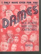 I Only Have Eyes For You 1934 Dames Dick Powell Ruby Keeler Sheet Music