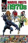 Marvel Firsts The 1970s - Volume 2 By Thomas, Roy,gerber, Steve,lee, Stan,wein