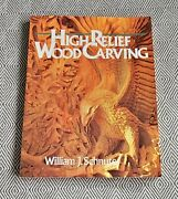 Sterling Publishing William J. Schnute High Relief Wood Carving Pb Patterns