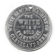 The White Is King Sewing Machine Token 34mm Sold Everywhere Cleveland Ohio