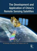 The Development And Application Of China's Remote Sensing Satel... 9781487802196