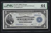 Us 1918 5 Federal Reserve Bank Note Chicago Fr 794 Pmg 64 Ch Cu 590
