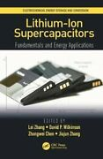 Lithium-ion Supercapacitors Fundamentals And Energy Applications 9781138032194