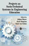 Projects As Socio-technical Systems In Engineering Education 9781138483606