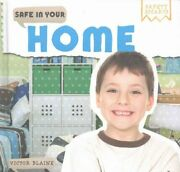 Safe In Your Home By Victor Blaine 9781499429909 | Brand New | Free Us Shipping
