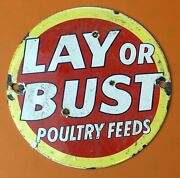 Vintage Lay Or Bust Poultry Feeds Porcelain Metal Chicken Farm 6 Inch Decor Sign