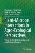 Plant-microbe Interactions In Agro-ecological Perspectives Volu... 9789811065927