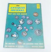 Antiques Journal 1972 Madame Alexander Dolls Marbles Canes Martha Chase Majolica