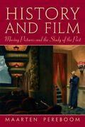 History And Film Moving Pictures And The Study Of The Past 9780131938465