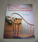Measured Shop Drawings For American Furniture By Moser Thomas
