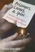 Prisoners, Lovers, And Spies The Story Of Invisible Ink From He... 9780300212600