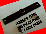 American Flyer Parts - Hudson, Pacific, K-5 Cab Crossbar - Reproduction