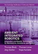 Ambient Integrated Robotics Automation And Robotic Technologies... 9781107075986