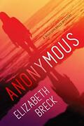 Anonymous A Madison Kelly Mystery By Breck, Elizabeth Hardcover