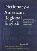 Dictionary Of American Regional English Volume Vi Contrastive Maps Index Tandhellip