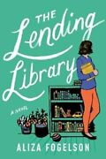 The Lending Library A Novel By Aliza Fogelson 9781503904019 | Brand New