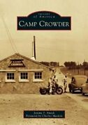 Camp Crowder By Jeremy P. Amick 9781467102575   Brand New   Free Us Shipping