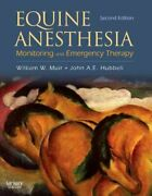 Equine Anesthesia Monitoring And Emergency Therapy By John A. E. Hubbell...
