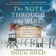 The Note Through The Wire Lib/e The Incredible True Story Of A ... 9781799951957