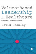 David Stanley-values-based Leadership In Healthcare Uk Import Bookh New