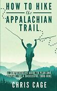 How To Hike The Appalachian Trail A Comprehensive Guide To Plan And Prepare…