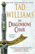 The Dragonbone Chair Memory, Sorrow, And Thorn, Book 1 By Williams, Tad Pa…