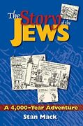 The Story Of The Jews A 4,000-year Adventure By Stan Mack Paperback