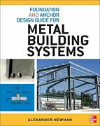 Foundation And Anchor Design Guide For Metal Building Systems By Newman Alexandhellip
