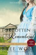 Forgotten And Remembered The Duke's Late Wife Love's Second Chance Tales Of…