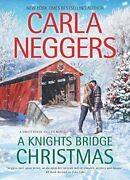 A Knights Bridge Christmas Swift River Valley 5 By Neggers Carla Hardcover