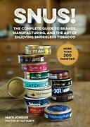 Snus The Complete Guide To Brands Manufacturing And Art Of Enjoying Smokeandhellip