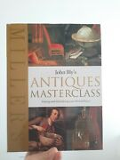 Signed John Bly's Antiques Masterclass Dating And Identifying By John Bly