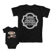 Mom And Baby Matching Outfits This Is My Circus These Monkeys Dancing Cartoon