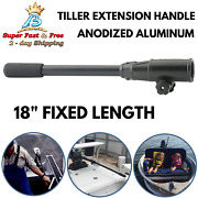 18 Anodized Aluminum Tiller Extension Handle Full Steering Throttle Control New
