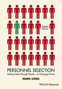 Personnel Selection Adding Value Through People - A Changing Picture,mark Coo