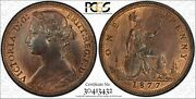 Great Britain Victoria 1877 Penny Choice Uncirculated Certified Pcgs Ms64-rb