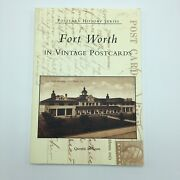 Fort Worth In Vintage Postcards Paperback Book Quentin Mcgown