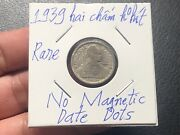 10 Cents No Magnetic, Date Dots Indochine Coins 1939 Vintage Very Rare_ldp Shop.