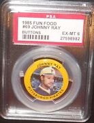 Psa 6 Ex-mt 6 - Johnny Ray 1985 Fun Food Button Pin Coins Card Pirates