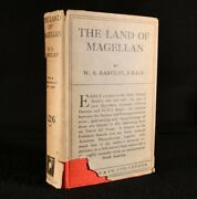 1926 The Land Of Magellan W S Barclay 1st Edition Illustrated Kenn Back Scarce