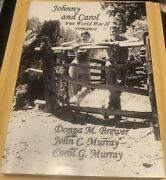 Johnny And Carol A True Love Story By Donna Murray Brewer Book - Signed