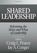 Shared Leadership Reframing The Hows And Whys Of Leadership By Pearce, Craig…